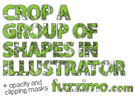 Illustrator Tutorial Crop a Group of Shapes | fuzzimo
