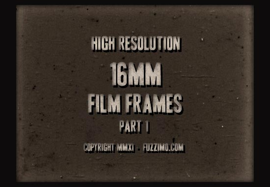 Free Hi-Res 16MM Film Frame Images Part 1 | fuzzimo